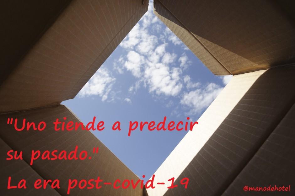 Uno-tiende-a-predecir-su-pasado-era-postcovid19